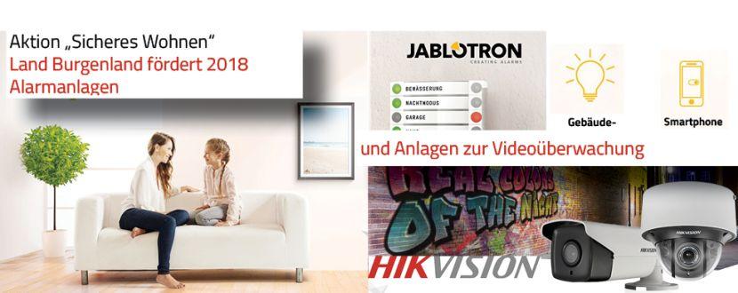 -Förderung von Alarmanlagen (Jablotron) und Videoüberwachungsanlagen (Hikvision) Burgenland 2018